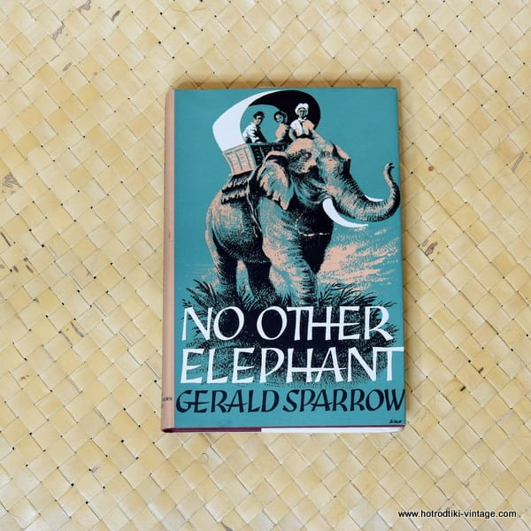 1962 No Other Elephant by Gerald Sparrow Book 1
