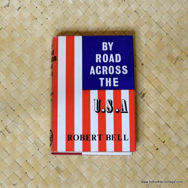1963 By Road Across The USA Book 1